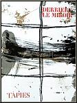 Antoni Tapies, 1967: Derrière le miroir 168, Lithographies originales
